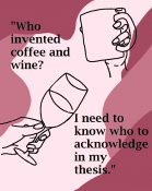 """""""Who invented coffee and wine?"""""""
